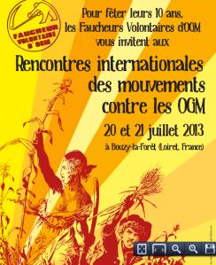 Para celebrar su décimo aniversario, el «Faucheurs Volontaires» le invitan a El encuentro internacional de los movimientos anti-OGM 20 y 21 de julio 2013 en Bouzy-la-Forêt (Loiret, Francia)